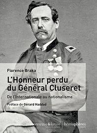 L'honneur perdu du Général Cluseret