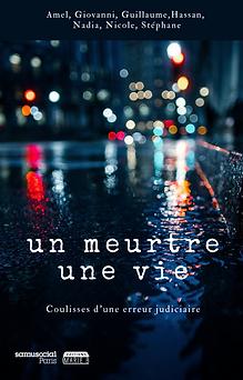 Un meurtre une vie, samu social Paris Ma