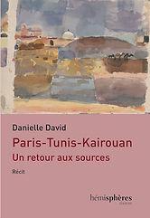 Paris Tunis Kairouan, Danielle David