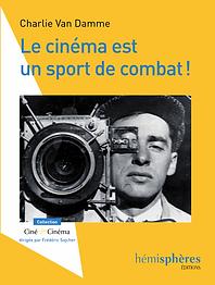 Le cinéma est un sport de combat, Chari Van Damme