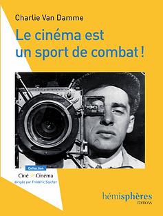 Le cinéma est un sport de combat