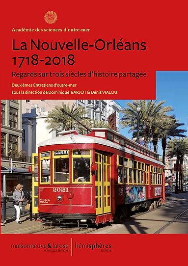 La Nouvelle-Orléans 1718-2018