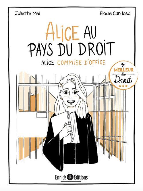 Alice au pays du droit - Alice commise d'office