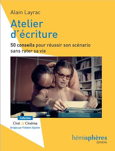 Atelier d'écriture, Alain Layrac