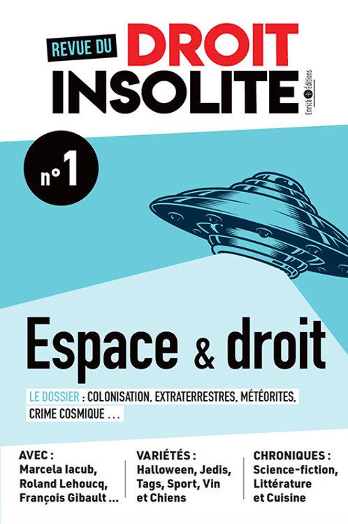 Revue du droit insolite n°1 - Espace, extraterrestres et météores