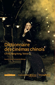 Dictionnaire des cinémas chinois