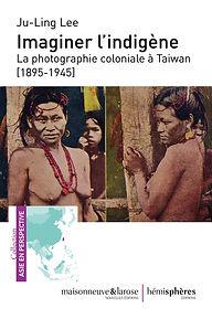 Imaginer l'indigène