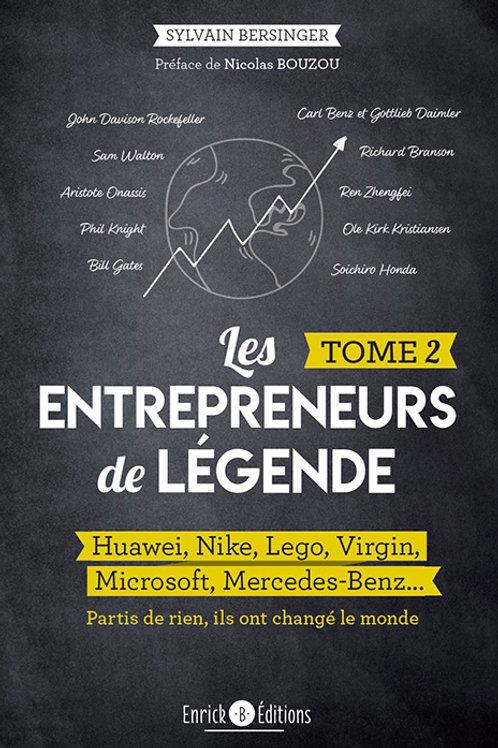 Les entrepreneurs de légende tome 2