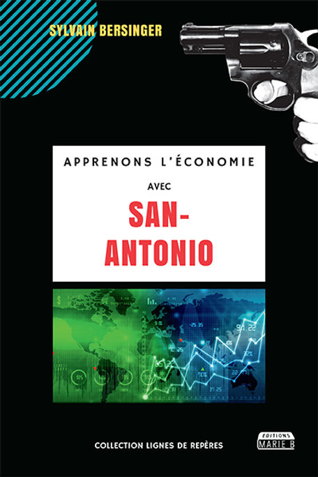 Apprenons l'économie avec San Antonio
