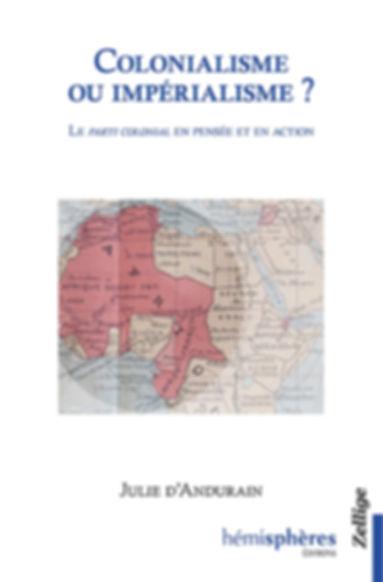 colonialisme ou imperialisme, Julie d'Andurain