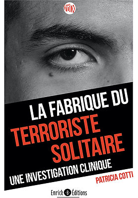 La fabrique du terroriste solitaire.jpg