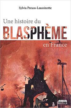 Une histoire du blaspheme