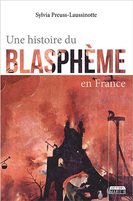Une histoire du blasphème