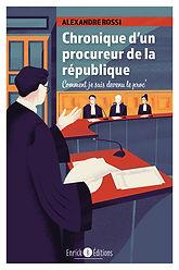 Chronique d'un procureur de la Républiqu