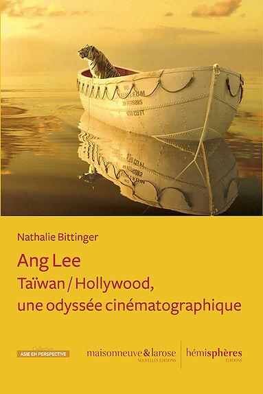 Ang Lee, Taïwan, Hollywwod, une odyssée cinématographique