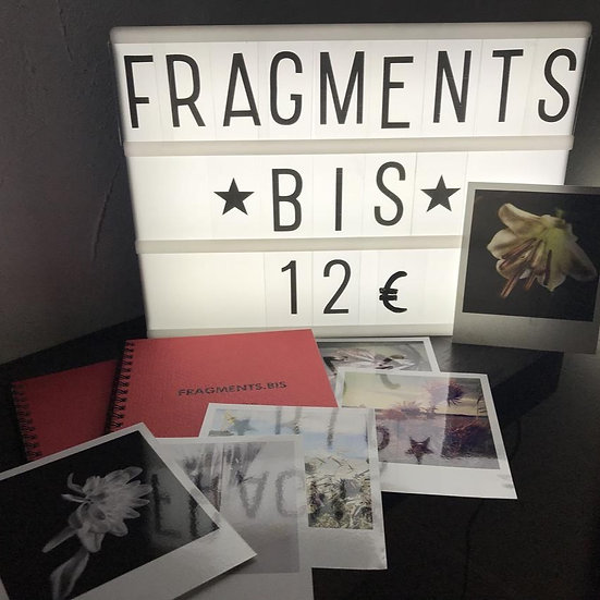 Fragments. Bis. Carnet de photos.