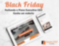 #BlackFriday: Fechando o Plano Executivo CEO, ganhe um Website