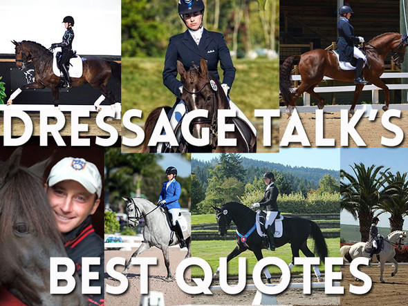 Dressage Talk Is 1! We Look Back At This Year's Best Quotes