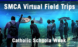 Virtual Field Trips Catholic Schools Week 2021