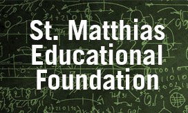 St. Matthias Educational Foundation