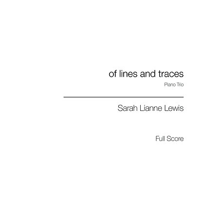 of lines and traces [Piano Trio]