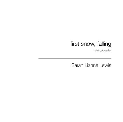 first snow, falling [String Quartet]