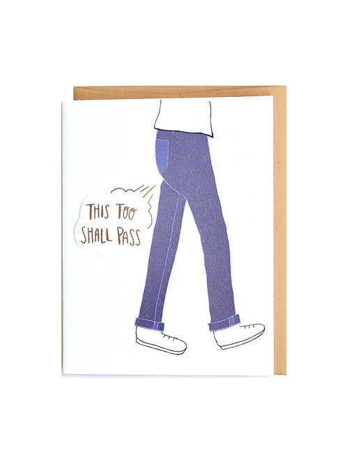 This too Shall Pass (pants)