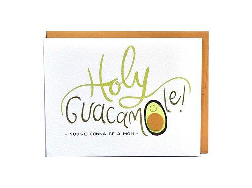 Holy Guacamole Mom