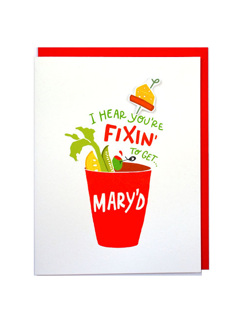 Fixin' to get Mary'd
