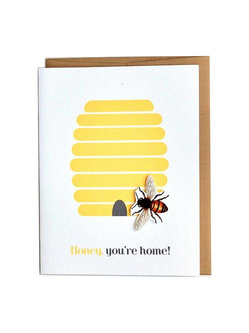 Honey You're home