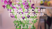 Park Slope Eating Disorder Support Group- Late Summer Series