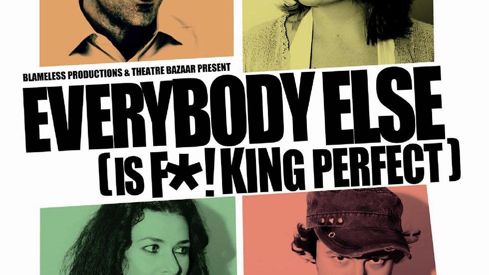 Karen Jeynes: Everybody Else (is fucking perfect)