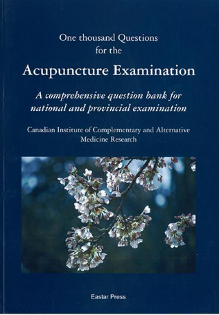 1000 Questions for the Acupuncture Examination