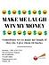 Make Me Laugh Win My Money