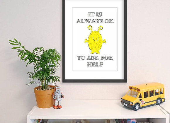 It's Always OK To Ask For Help - Affirmation Art