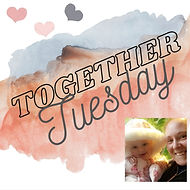Together Tuesday.jpg