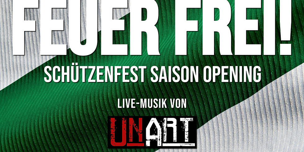 FEUER FREI 2020 Schützenfest Saison Opening