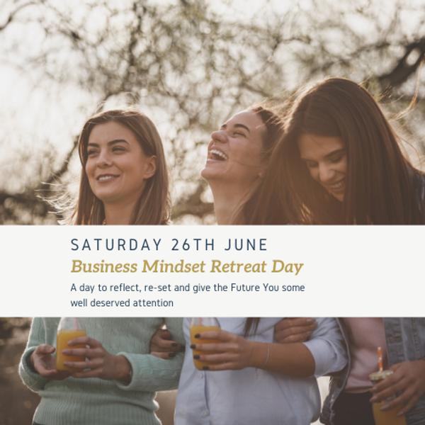 Business Mindset Retreat Day