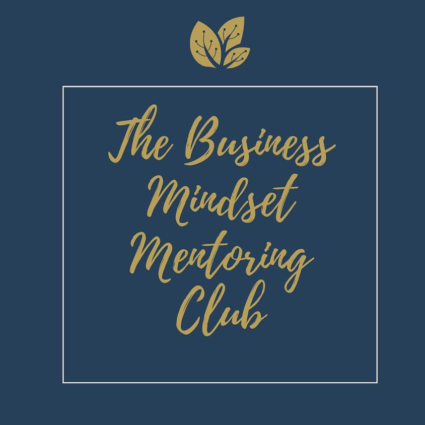 Business Mindset Mentoring Club April Pop Up