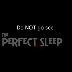 Do Not See the Perfect Sleep Viral