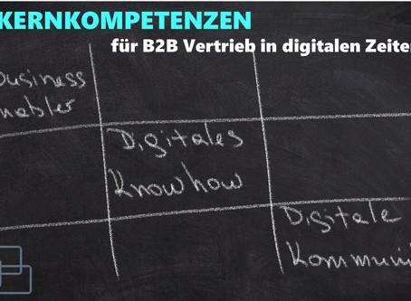 Drei Kompetenzen, die der B2B Vertrieb in der digitalen Welt braucht