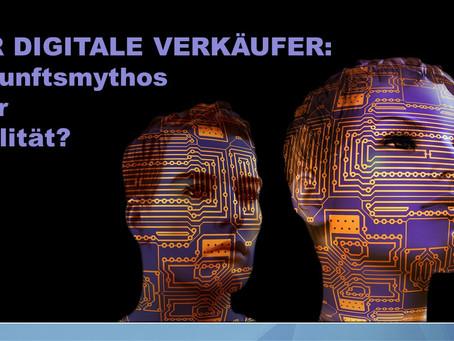 Der digitale Verkäufer: Zukunftsmythos oder Realität?