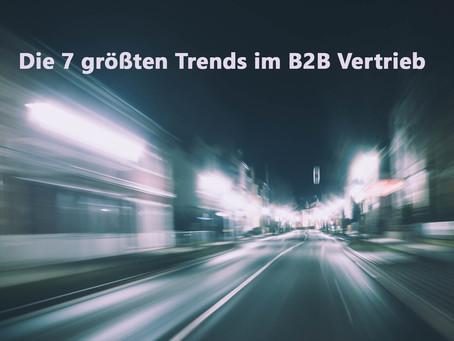Die 7 größten Trends im B2B Vertrieb