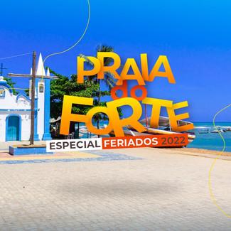 PRAIA DO FORTE ESPECIAL FERIADOS 2022