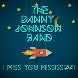 I Miss You Mississippi