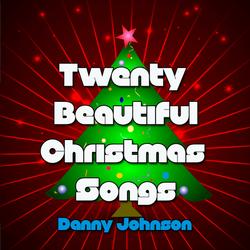 Twenty Beautiful Christmas Songs...