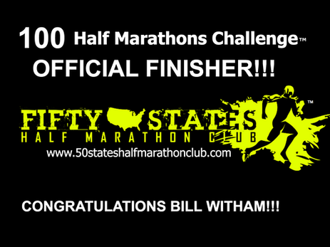 Bill Witham (Springfield, Ohio) 100 Half Marathons Challenge Finisher