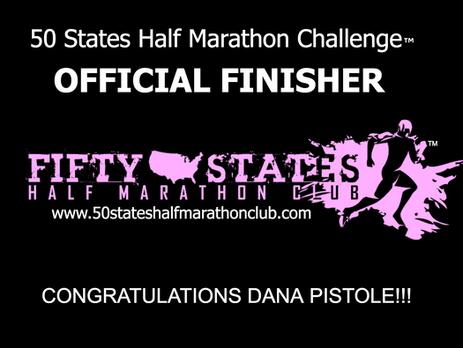 Dana Pistole (Stuart, Florida) 50 States Half Marathon Challenge Finisher