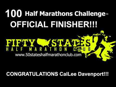 CalLee Davenport (Happy Valley, Oregon) 100 Half Marathons Challenge Finisher
