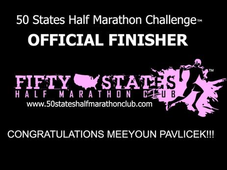 Meeyoun Pavlicek (Broken Arrow, Oklahoma) 50 States Half Marathon Challenge Finisher